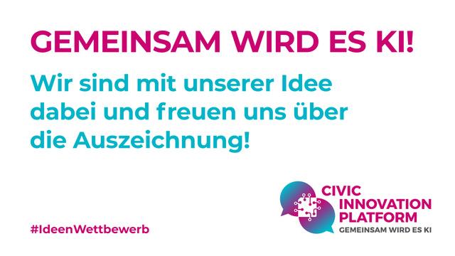 """Auszeichnung beim Ideenwettbewerb """"Gemeinsam wird es KI"""""""